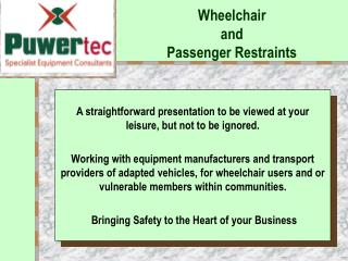 Wheelchair  and Passenger Restraints
