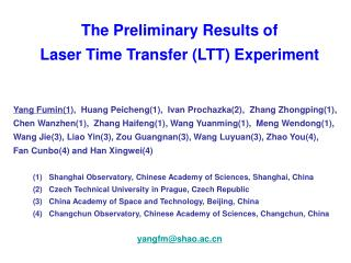 The Preliminary Results of  Laser Time Transfer (LTT) Experiment