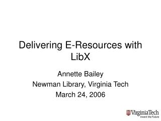 Delivering E-Resources with LibX