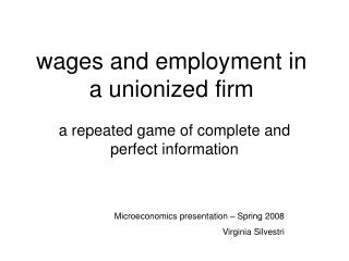 wages and employment in a unionized firm