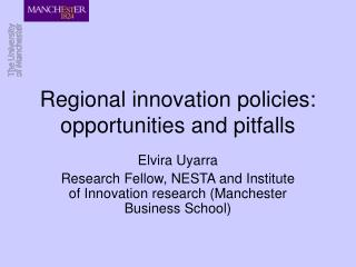 Regional innovation policies: opportunities and pitfalls
