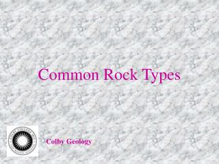 Common Rock Types