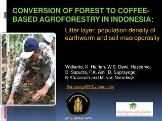 Conversion of forest to coffee-based Agroforestry in Indonesia: