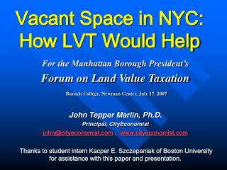 Vacant Space in NYC: How LVT Would Help