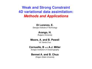 Weak and Strong Constraint  4D variational data assimilation: Methods and Applications