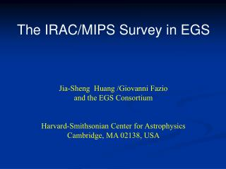 The IRAC/MIPS Survey in EGS