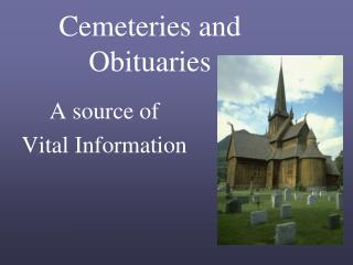 Cemeteries and Obituaries