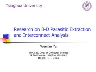 Research on 3-D Parasitic Extraction and Interconnect Analysis