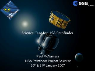 Science Case for LISA Pathfinder