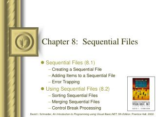 Chapter 8:  Sequential Files