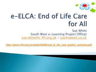 e-ELCA: End of Life Care for All