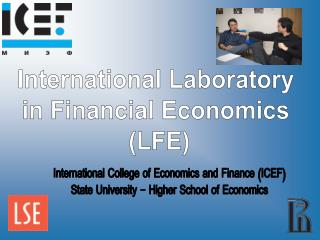 International Laboratory  in Financial Economics  (LFE)