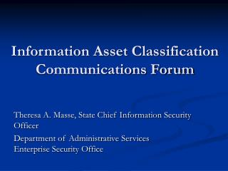 Information Asset Classification Communications Forum