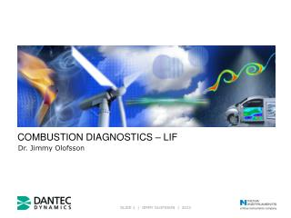COMBUSTION DIAGNOSTICS – LIF