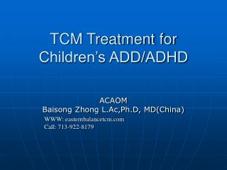 TCM Treatment for Children's ADD/ADHD