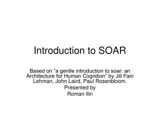 Introduction to SOAR
