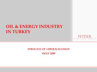 OIL & ENERGY INDUSTRY IN TURKEY