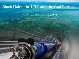 The Big Bang, the LHC and the God Particle