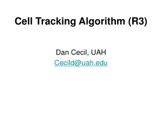 Cell Tracking Algorithm (R3)