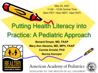 Putting Health Literacy into Practice: A Pediatric Approach