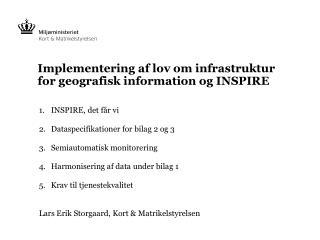 Implementering af lov om infrastruktur for geografisk information og INSPIRE