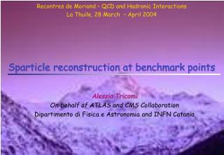 Sparticle reconstruction at benchmark points