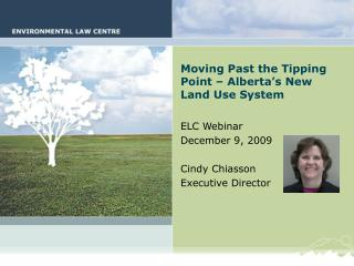 Moving Past the Tipping Point – Alberta's New Land Use System