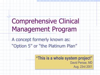 Comprehensive Clinical Management Program