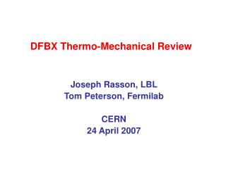 DFBX Thermo-Mechanical Review