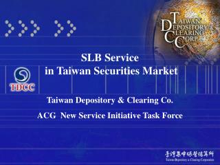 SLB Service  in Taiwan Securities Market