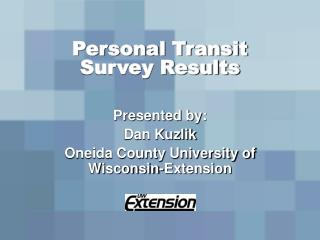 Personal Transit Survey Results