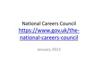 National Careers Council https://gov.uk/the-national-careers-council
