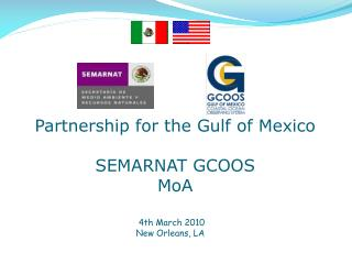 Partnership for the Gulf of Mexico SEMARNAT GCOOS MoA