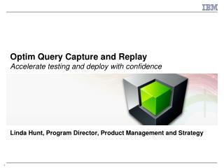 Optim Query Capture and Replay  Accelerate testing and deploy with confidence