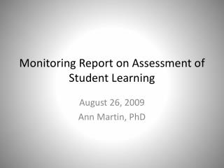 Monitoring Report on Assessment of Student Learning