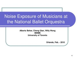 Noise Exposure of Musicians at the National Ballet Orquestra