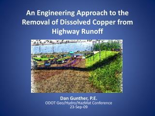 An Engineering Approach to the Removal of Dissolved Copper from Highway Runoff