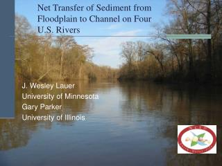 Net Transfer of Sediment from Floodplain to Channel on Four U.S. Rivers