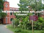 PRESENTATION FROM RIO - GOH CHENNAI