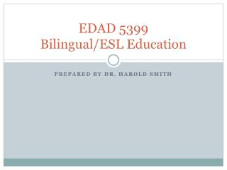 EDAD 5399 Bilingual/ESL Education