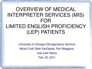 University of Chicago Ethnogeriatrics Seminar Micah Croft, Beth VanOpstel, Ron Maggiore,