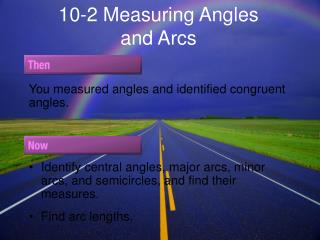 10-2 Measuring Angles and Arcs