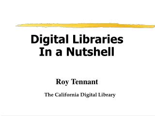Digital Libraries In a Nutshell