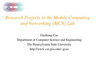 Research Projects in the Mobile Computing and Networking (MCN) Lab