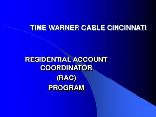TIME WARNER CABLE CINCINNATI
