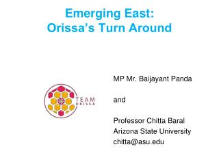 Emerging East:  Orissa's Turn Around