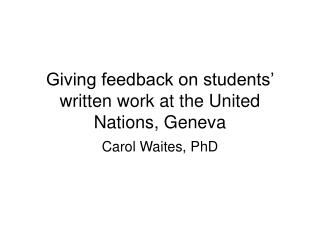 Giving feedback on students' written work at the United Nations, Geneva