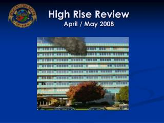 High Rise Review April / May 2008