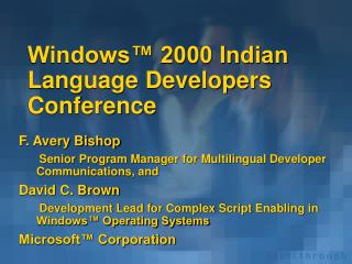 Windows™ 2000 Indian Language Developers Conference