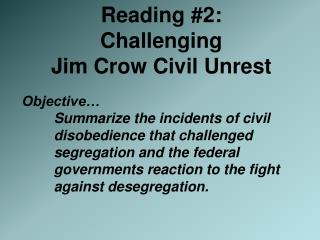 Reading #2:  Challenging  Jim Crow Civil Unrest
